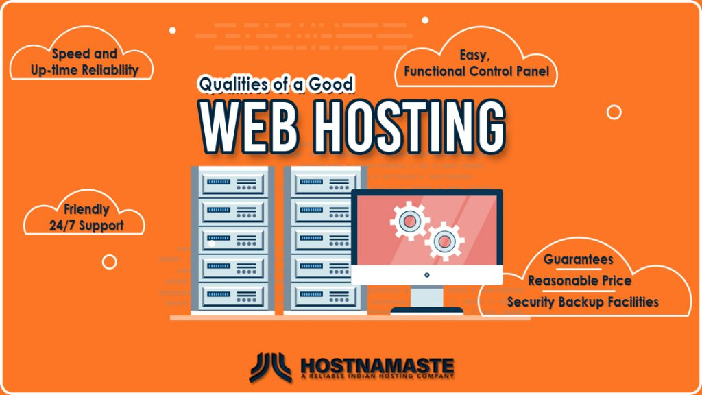 Qualities of a Good WebHost - HostNamaste