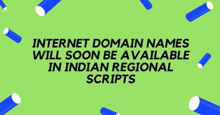Internet domain names will soon be available in Indian regional scripts - HostNamaste