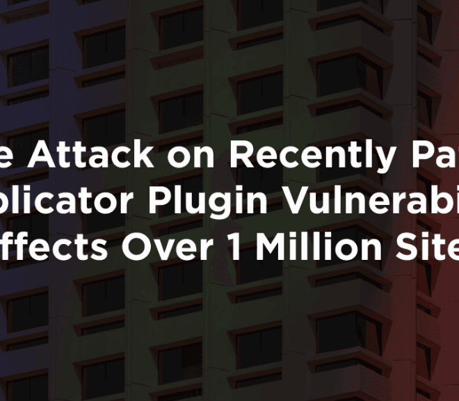 Zero-day WordPress Duplicator Plugin Vulnerability Affects Over 1 Million Sites