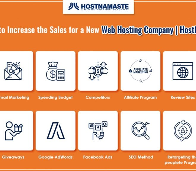 6 Ways to Increase the Sales for a New Web Hosting Company | HostNamaste