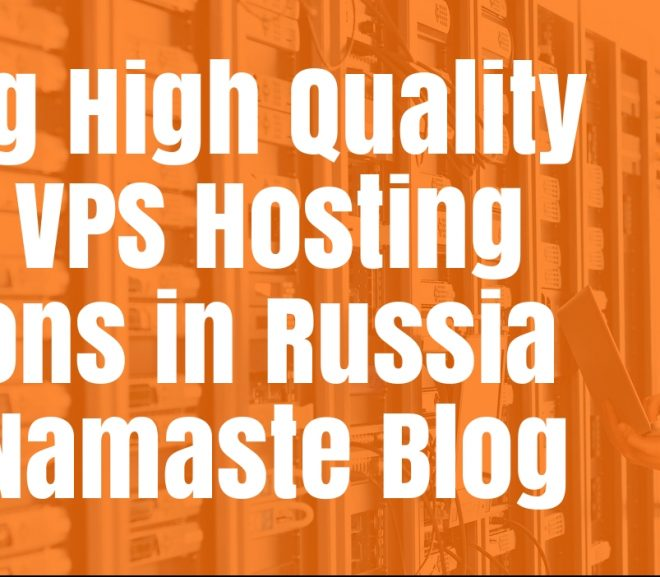 Finding High-Quality Cheap VPS Hosting Solutions in Russia | Russian VPS Hosting
