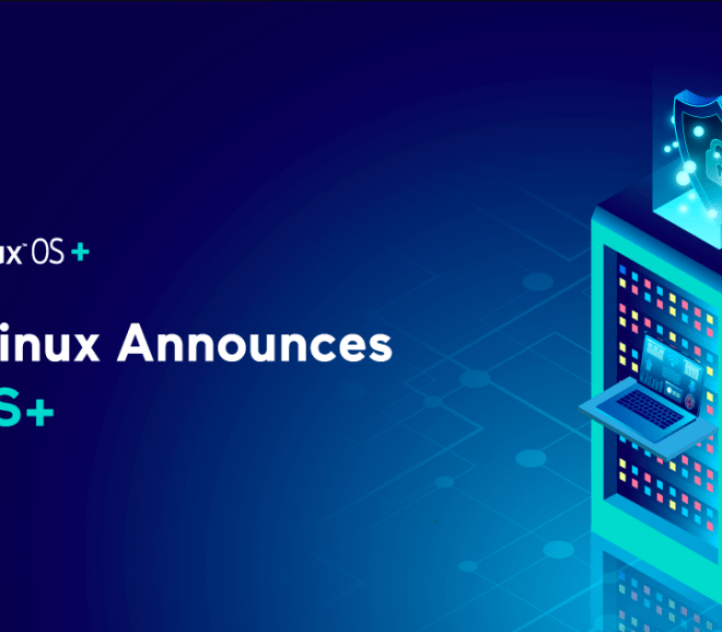 CloudLinux Announces New OS+ – Next Generation Operating System – It will be Released In October, 2020