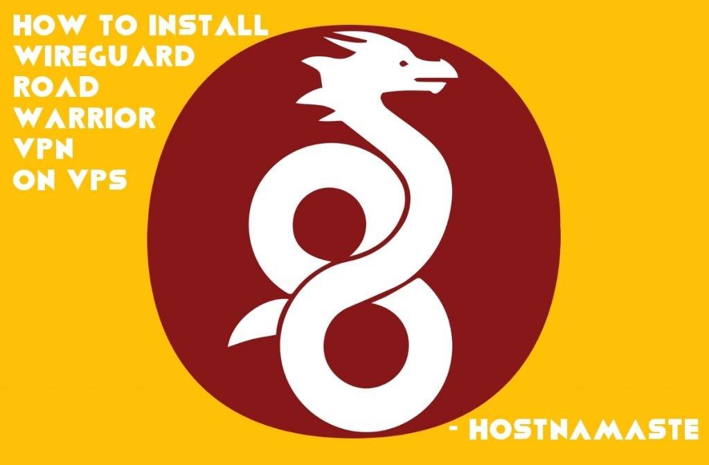 How to install WireGuard Road Warrior VPN on VPS - HostNamaste