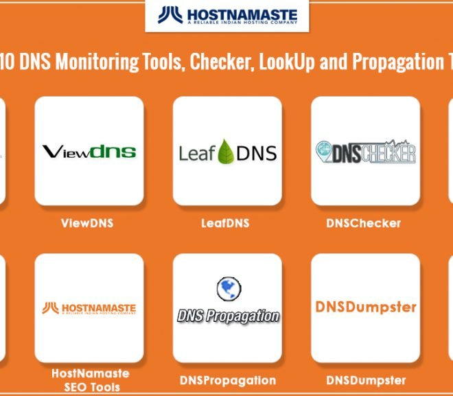 Top 10 DNS Monitoring Tools Checker LookUp and a Propagation Tools for 2021 – All the DNS Tools You Need.