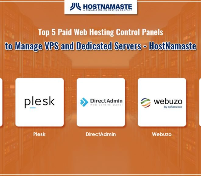 Top 5 Paid Web Hosting Control Panels to Manage VPS and Dedicated Servers