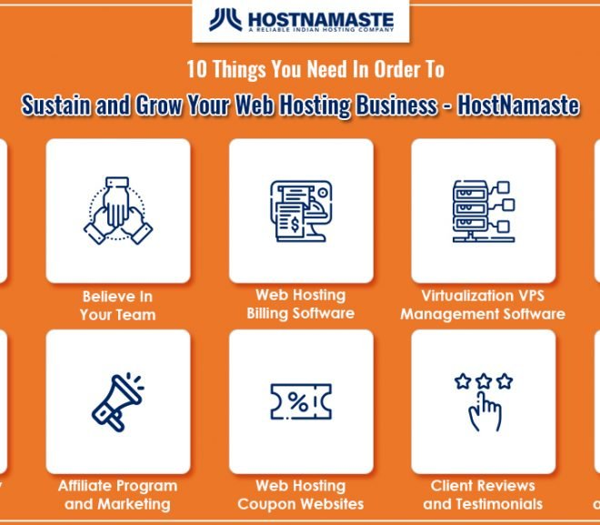 10 Things You Need In Order To Sustain and Grow Your Web Hosting Business In 2020 – HostNamaste
