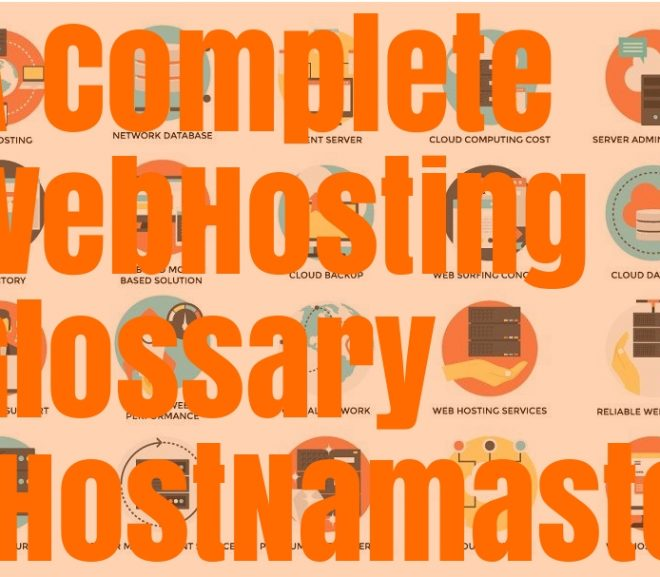 A Complete WebHosting Glossary – 100+ Common Terms and Definitions