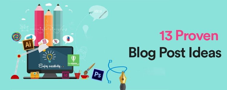 13 Proven Ways To Come Up With Killer Blog Post Content Ideas - HostNamaste