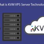 What is KVM VPS Server Technology - HostNamaste