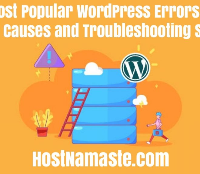 Most Popular WordPress Errors – Common WordPress Errors: Their Causes and Troubleshooting Steps