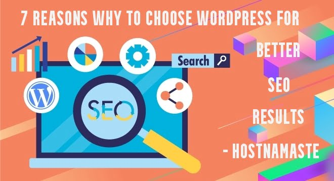 7 reasons why to choose WordPress for Better SEO Results – HostNamaste