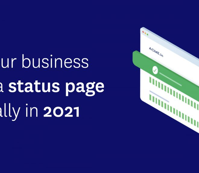 Why Your Business Needs a Status Page Especially in 2021 – HostNamaste