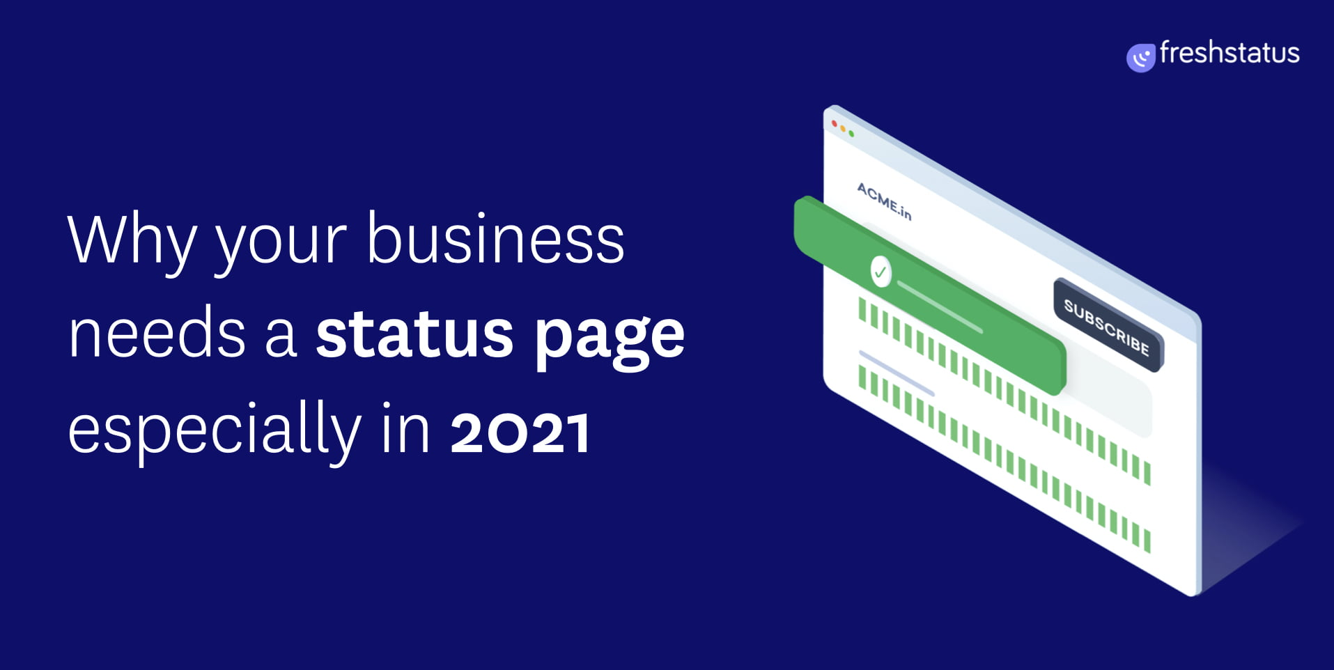 Why Your Business Needs a Status Page Especially in 2021 - HostNamaste