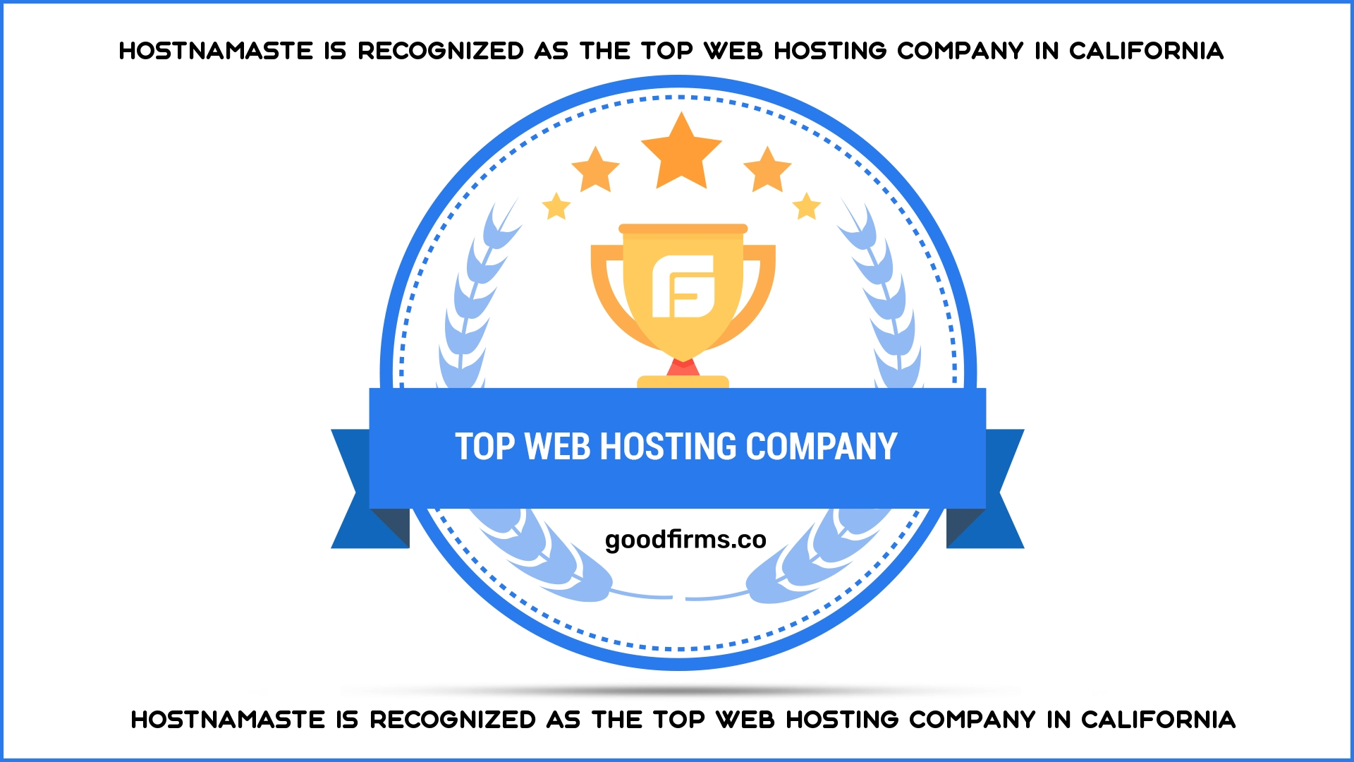 HostNamaste is Recognized As The Top Web Hosting Company in California
