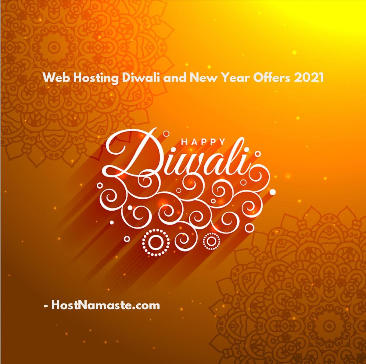 Web Hosting Happy Diwali and New Year Offers 2021 – HostNamaste