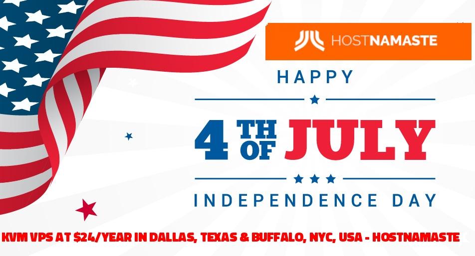 🇺🇸 4th Of July Offer – KVM VPS at $24/year in Dallas, Texas & Buffalo, NYC, USA – HostNamaste 🇺🇸